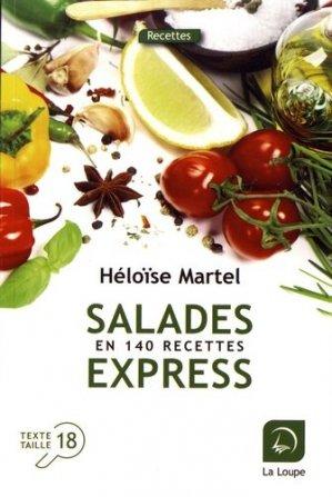 Salades express en 140 recettes [EDITION EN GROS CARACTERES - de la loupe - 9782848687612 -